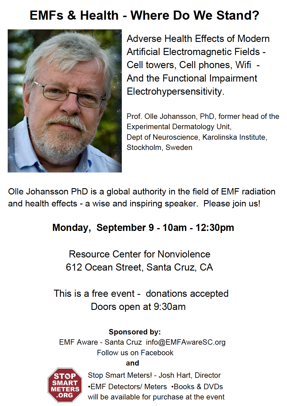 Olle Johansson – Free Talk in Santa Cruz, CA September 9th, Smombie Gate | 5G | EMF