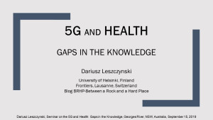 Leszczynski: Gaps in the Knowledge, presentation at Georges River, NSW, Australia, Sept. 15, 2019, Smombie Gate | 5G | EMF