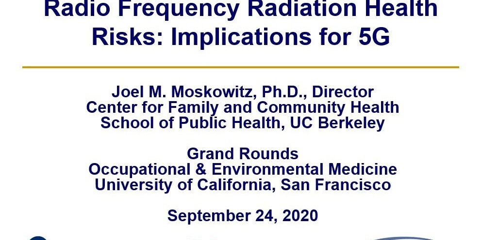 """Radio Frequency Radiation Health Risks: Implications for 5G"" (Grand Rounds, UC San Francisco), Smombie Gate 